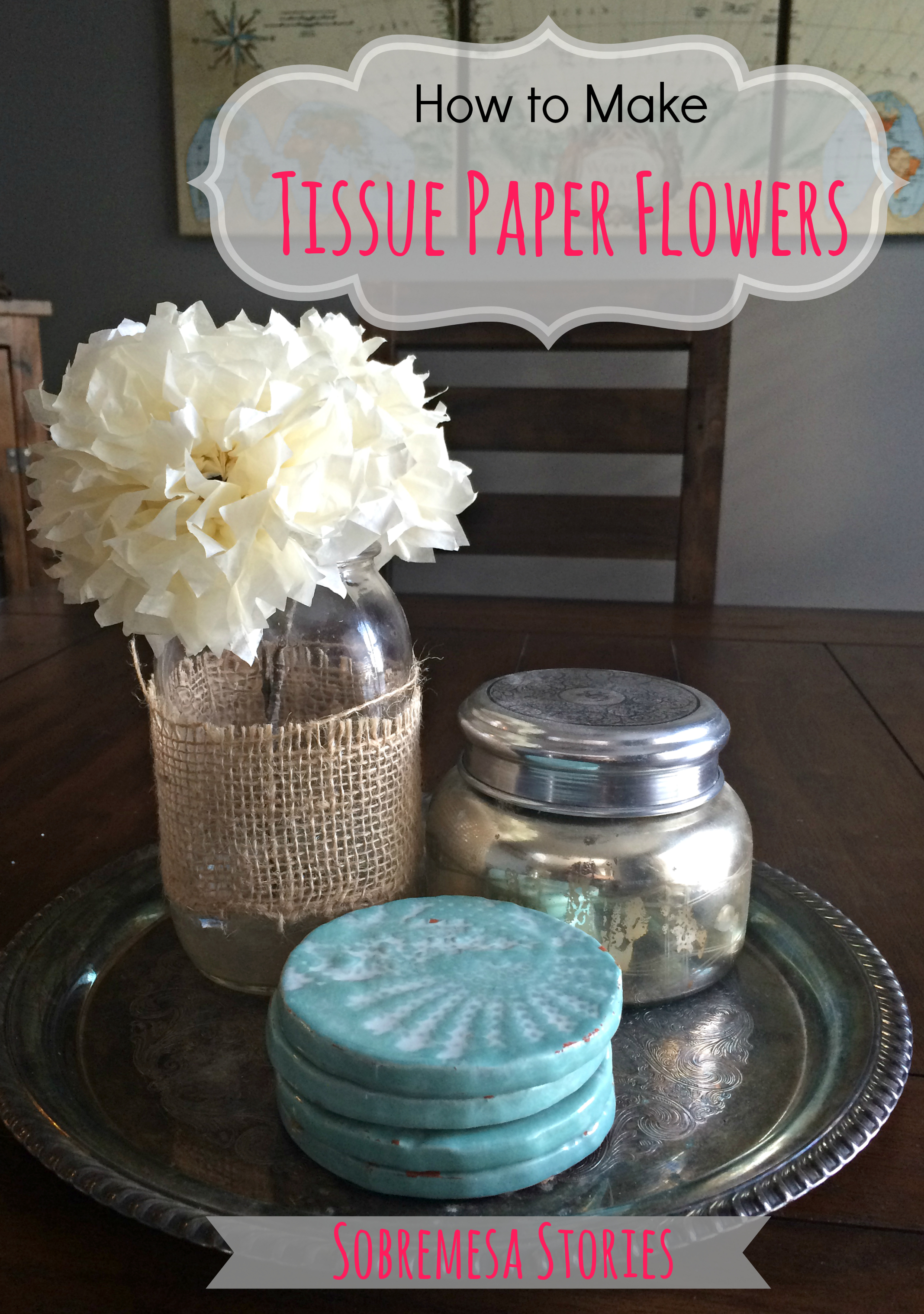 How To Make Tissue Paper Flowers Sobremesa Stories